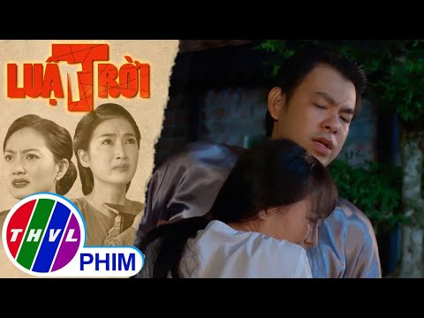 Hé lộ tập 6 – Luật trời – Âm mưu hiểm độc của Trang để vào nhà ông bà hội đồng