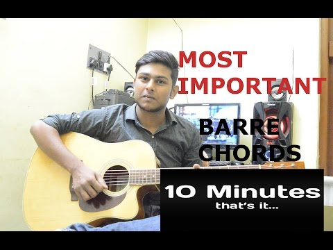 Beginner Acoustic Guitar Lesson Most Important Barre Chords How To
