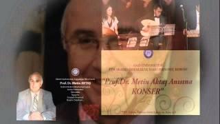 GAZİ TSM KOROSU - Prof.Dr. Metin AKTAŞ Anısına