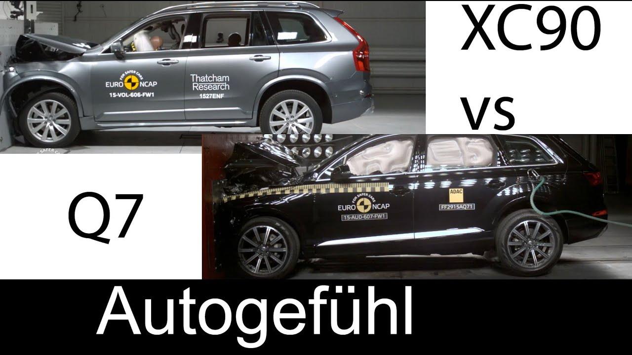 All-new Volvo XC90 vs all-new Audi Q7 crash test comparison Euro NCAP 5stars - Autogefühl - YouTube