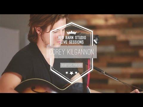 Corey Kilgannon - Doubter's Prayer