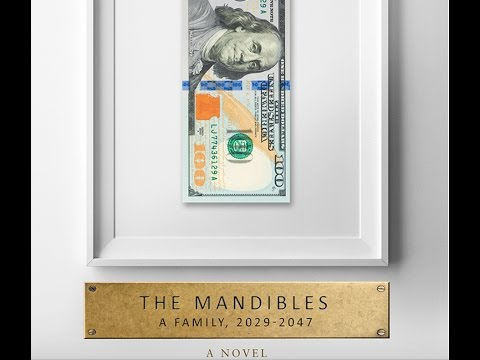 the-mandibles---the-must-read-'gateway'-book-for-understanding-the-near-future!