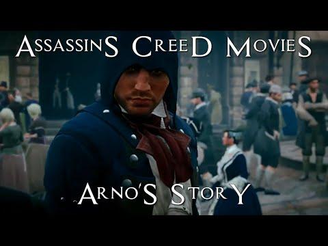 Arno's story - Assassins Creed Movies - Assassins Creed Unity - Arno Dorian