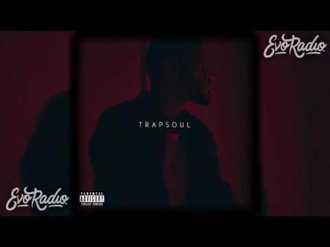 Bryson Tiller - TRAPSOUL [FULL ALBUM]