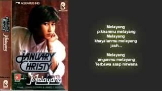 January Christy - Melayang (Lirik)