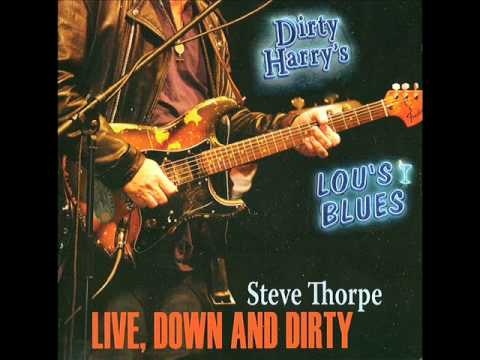 Steve Thorpe - The Thrill Is Gone
