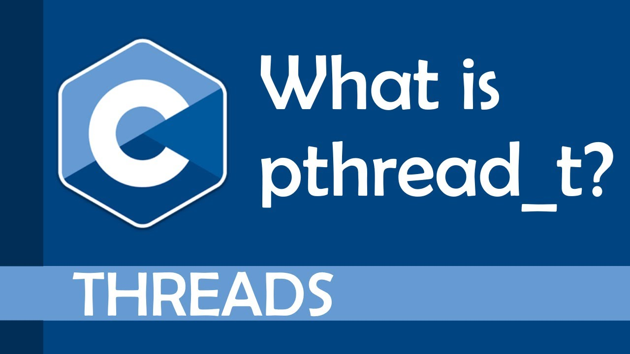 What is pthread_t?