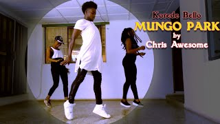 vuclip korede Bello -Mungo Park by Chris Awesome (Dance Cover)