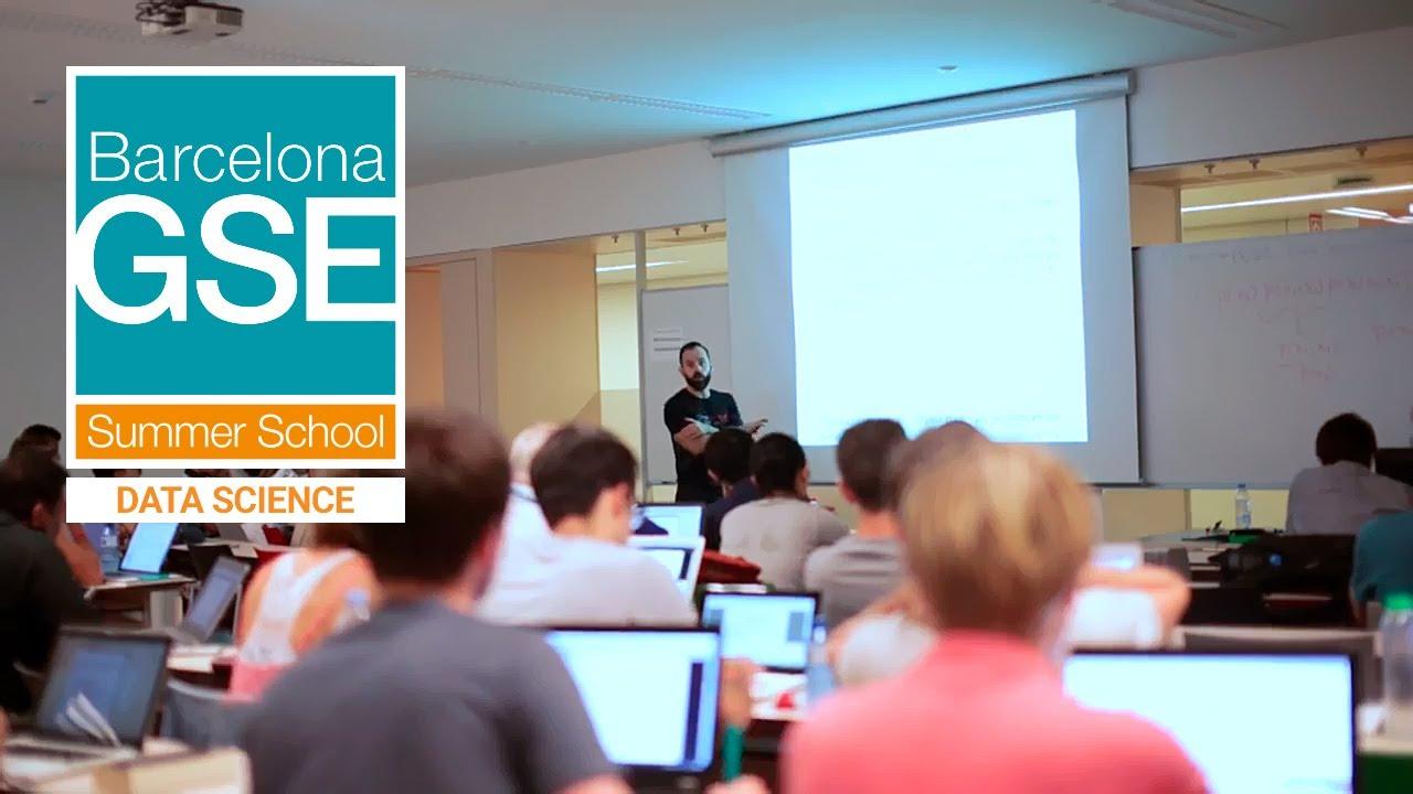 Data Science | Summer School | Barcelona GSE