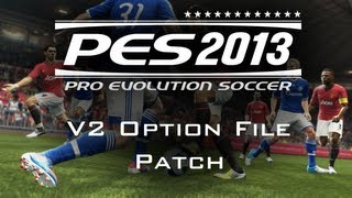 PES 2013 Option File Patch V2 - (Newer Version Out Now)