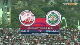 HIGHLIGHTS: SIMBA SC 2-1 MTIBWA SUGAR (NGAO YA JAMII 2018)