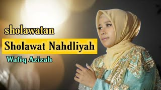 Download Lagu SHOLAWAT NAHDLIYAH - (Wafiq Azizah) mp3