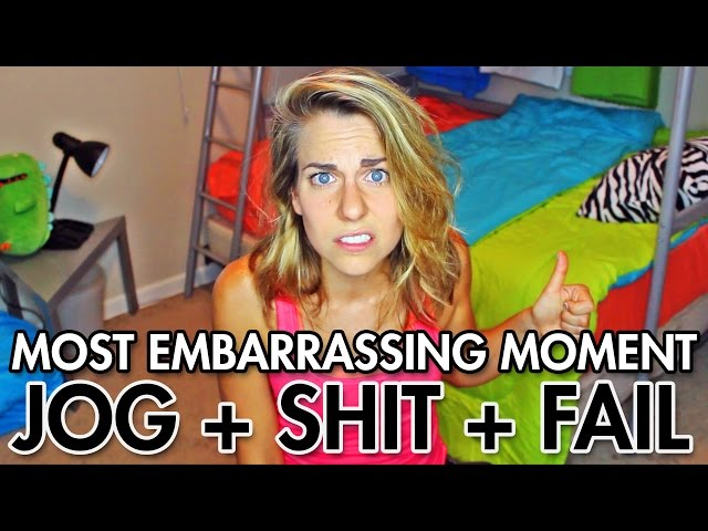 Most Embarrassing Moment: RUNNING + CRAPPING + EPIC FAIL