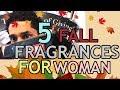 5 Fall Fragrances for Women 2018