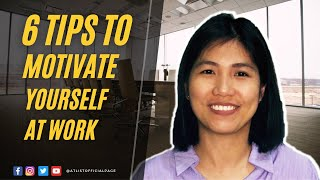 Before you Quit Work, Waтch This (6 Ways to Motivate Yourself at Work)