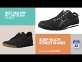 Surf Skate Street Shoes Best Sellers By Onitsuka Tiger