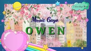 Lagu Gayo ~ Owen