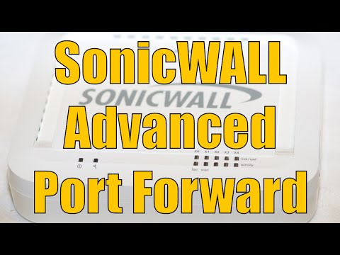 Dell SonicWALL Advanced Port Forward
