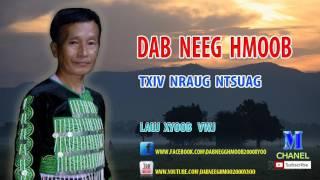 Dab Neeg Hmoob 2017 - Txiv Nraug Ntsuag Nplua Nuj !! นิทานม้งใหม่ 2017 !!
