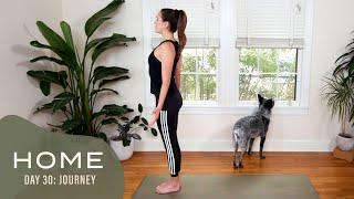 Home - Day 30 - Journey  |  30 Days of Yoga With Adriene
