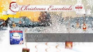 The Voices - Santa Claus Baby // Christmas Essentials