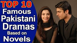 Top 10 Best Pakistani Dramas That Are Better The Boook They Are Based On