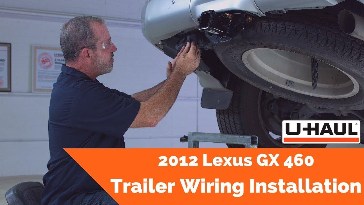2012 Lexus GX 460 Trailer Wiring Installation - YouTube on u-haul trailer wiring kit, camper wiring harness, toyota wiring harness, u-haul trailer light harness, u-haul wiring adapter, u-haul wiring harness diagram, diesel wiring harness,