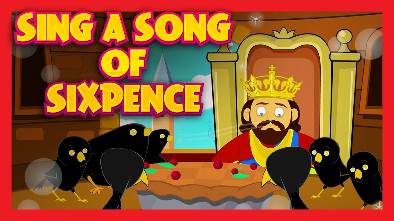 sing a song of sixpence baby poems in english rhymes for kids by kids hut youtube. Black Bedroom Furniture Sets. Home Design Ideas