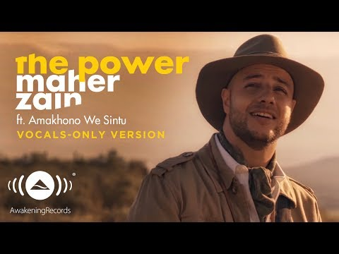 Maher Zain - The Power | (Vocals Only Version - بدون موسيقى) | Official Music Video