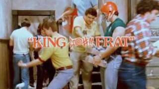 KING *@#!! FRAT trailer