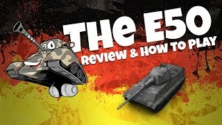e50 - Review & How To Play The E50 - World Of Tanks - WOT