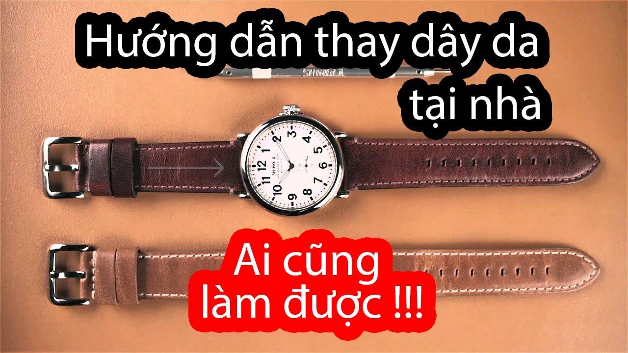 Hướng Dẫn Thay Dây Da Đồng Hồ Đeo Tay Tại Nhà - topWatch.vn