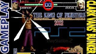 KOF 2002 GAMEPLAY: Clark Vans comenta sobre la versión de PS2 de The King of Fighters 2002