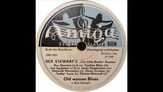 "Rex Stewart's ""Hot Club Berlin"" Session - Old Women Blues"