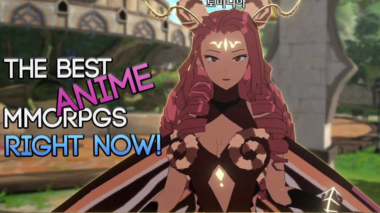 The Best Free To Play Anime MMORPGs RIGHT NOW In 2017