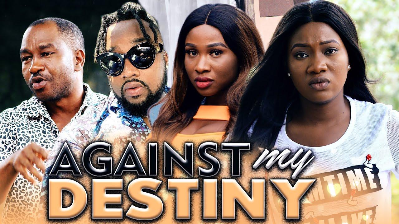 AGAINST MY DESTINY (Evergreen Hit Movie) 2020 Latest Nigerian Nollywood Movie Full HD