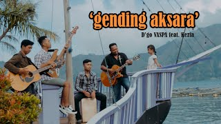 D'GO VASPA feat Kezia - Gending Aksara (Official Video Klip Musik)