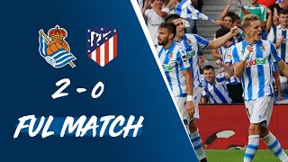 FULL MATCH | Real Sociedad 2-0 Atlético de Madrid LaLiga 2019/20