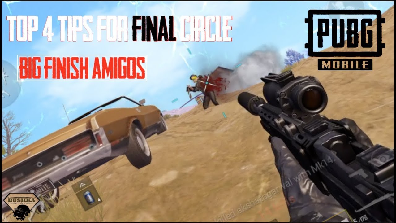 Top 4 Tips & Tricks in Final Circle for PUBG MOBILE – PART 1