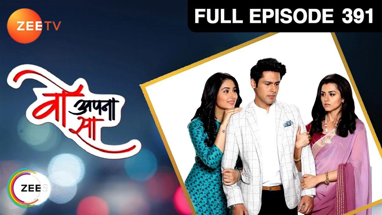 Download Woh Apna Sa   वो अपना सा   Hindi TV Serial   Full Episode - 391   Disha Parmar, Sudeep Sahir  Zee TV