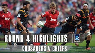 ROUND 4 HIGHLIGHTS: Crusaders v Chiefs – 2019