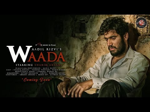 Waada | Official Music Video |  Aadil Rizvi Ft Shariq Ansari | 2018