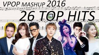 MASHUP 26 BÀI HÁT HAY NHẤT 2016 (VPOP TOP HITS) - LACrrangement PIANO