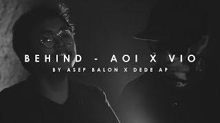 Behind - Aoi X Vio (Cover) By Asep Balon X Dede AP