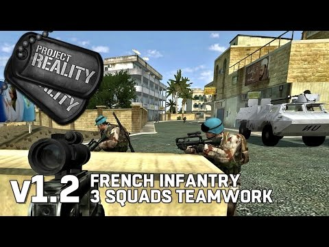 French Infantry 3 Squads Teamwork - Project Reality v1.2