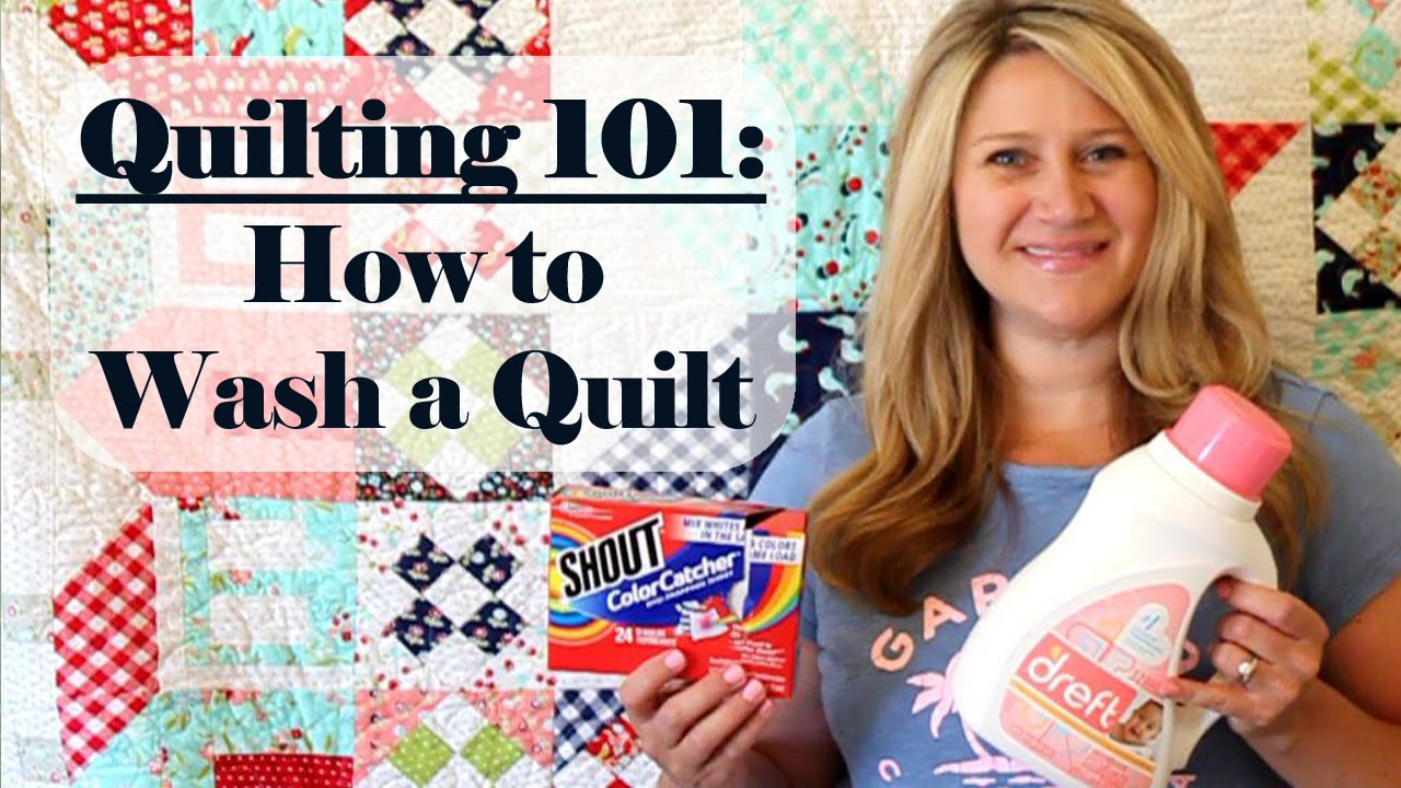 Quilting 101 How to Wash a Quilt - YouTube : wash a quilt - Adamdwight.com
