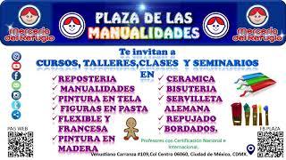 Plaza de las Manualidades Cursos, Clases,Talleres y Seminarios.