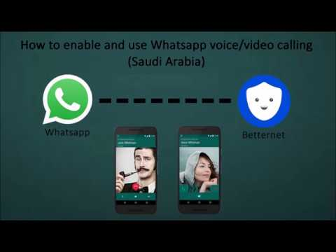 How to enable and use Whatapp voice /video calling (Saudi Arabia)