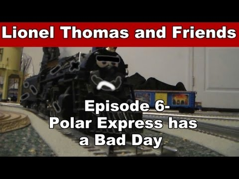 Lionel Thomas and Friends ep.6-Polar Express has a Bad Day