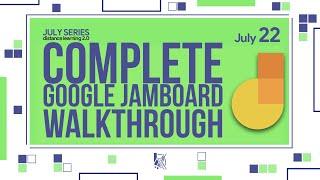 Complete Google Jamboard Walkthrough